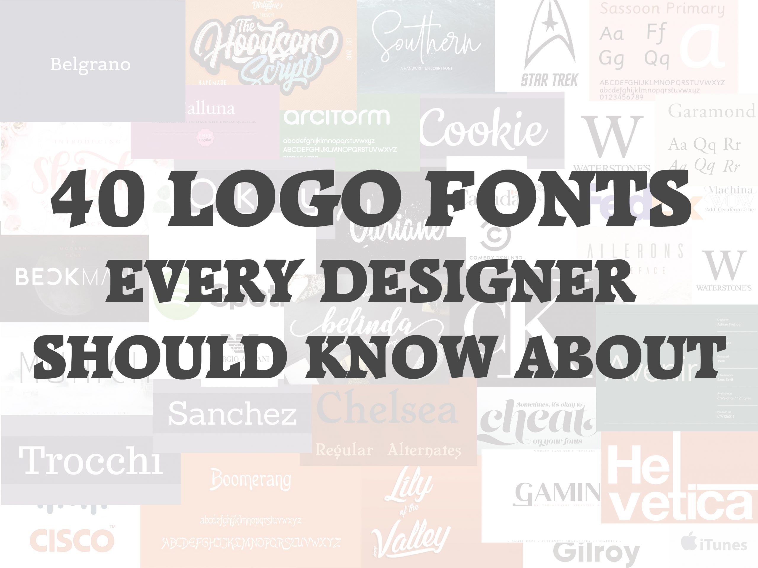 40 Logo Fonts Every Designer Should Know About